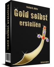 Gold selbst erstellen