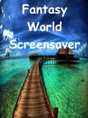 Fantasy World Screensaver