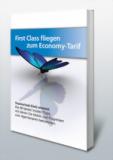 First Class fliegen zum Economy-Tarif