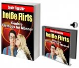 Coole Tipps für heisse Flirts