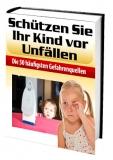 Schützen Sie Ihr Kind vor Unfällen
